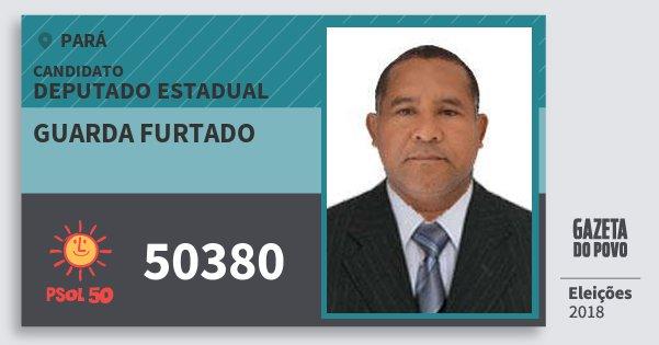 Santinho Guarda Furtado 50380 (PSOL) Deputado Estadual | Pará | Eleições 2018