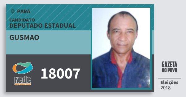 Santinho Gusmao 18007 (REDE) Deputado Estadual | Pará | Eleições 2018