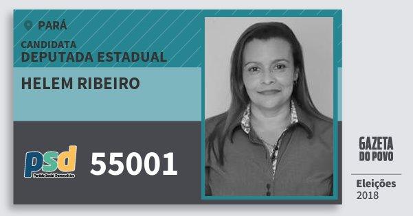 Santinho Helem Ribeiro 55001 (PSD) Deputada Estadual | Pará | Eleições 2018