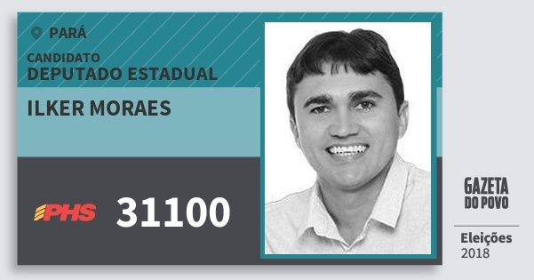 Santinho Ilker Moraes 31100 (PHS) Deputado Estadual | Pará | Eleições 2018