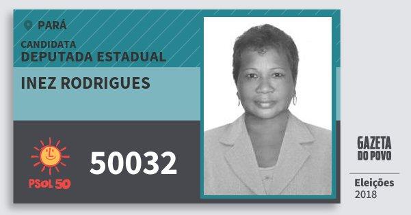 Santinho Inez Rodrigues 50032 (PSOL) Deputada Estadual | Pará | Eleições 2018