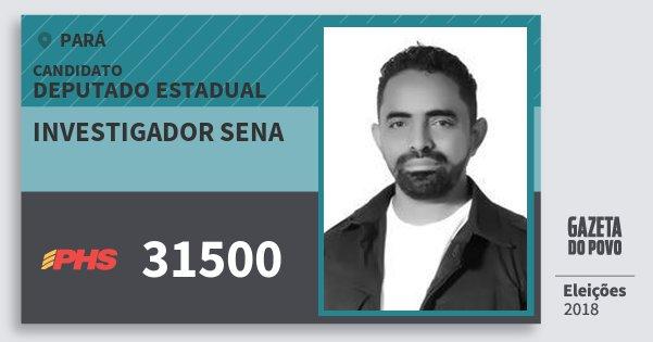 Santinho Investigador Sena 31500 (PHS) Deputado Estadual | Pará | Eleições 2018