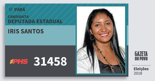 Santinho Iris Santos 31458 (PHS) Deputada Estadual | Pará | Eleições 2018