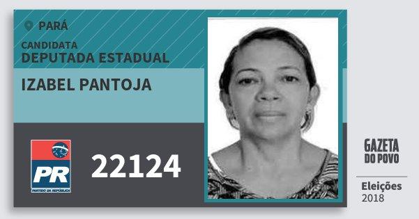 Santinho Izabel Pantoja 22124 (PR) Deputada Estadual | Pará | Eleições 2018