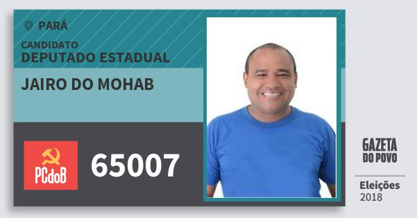 Santinho Jairo do Mohab 65007 (PC do B) Deputado Estadual | Pará | Eleições 2018