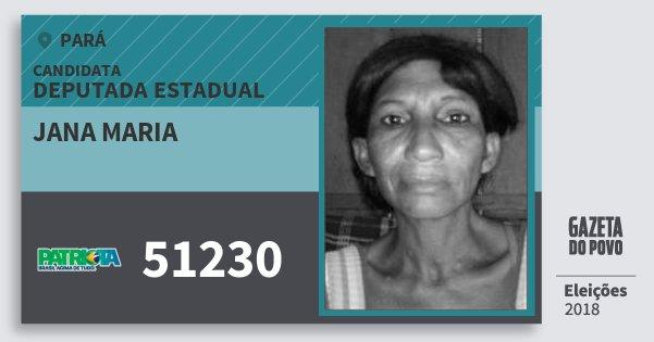 Santinho Jana Maria 51230 (PATRI) Deputada Estadual | Pará | Eleições 2018