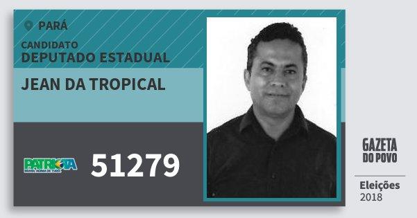 Santinho Jean da Tropical 51279 (PATRI) Deputado Estadual | Pará | Eleições 2018