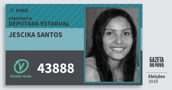 Santinho Jescika Santos 43888 (PV) Deputada Estadual | Pará | Eleições 2018