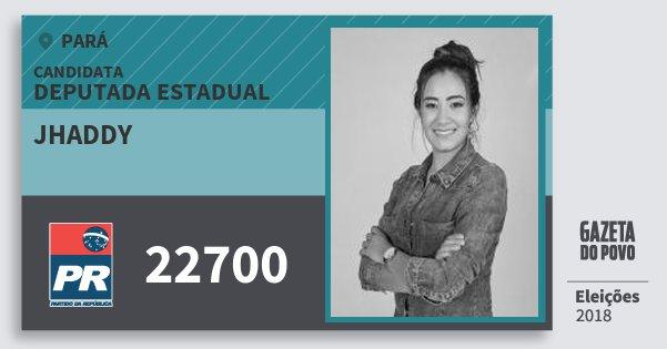Santinho Jhaddy 22700 (PR) Deputada Estadual | Pará | Eleições 2018