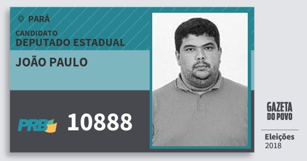 Santinho João Paulo 10888 (PRB) Deputado Estadual | Pará | Eleições 2018