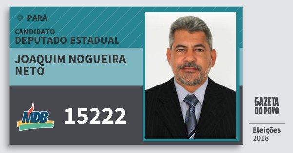 Santinho Joaquim Nogueira Neto 15222 (MDB) Deputado Estadual | Pará | Eleições 2018