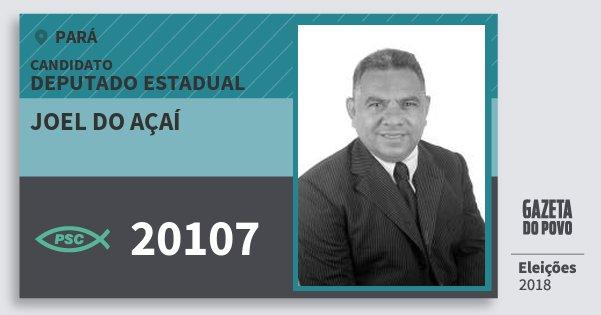 Santinho Joel do Açaí 20107 (PSC) Deputado Estadual | Pará | Eleições 2018