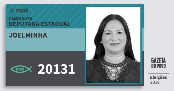 Santinho Joelminha 20131 (PSC) Deputada Estadual | Pará | Eleições 2018