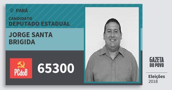 Santinho Jorge Santa Brigida 65300 (PC do B) Deputado Estadual | Pará | Eleições 2018