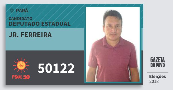 Santinho Jr. Ferreira 50122 (PSOL) Deputado Estadual   Pará   Eleições 2018