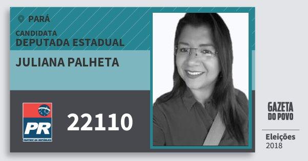 Santinho Juliana Palheta 22110 (PR) Deputada Estadual | Pará | Eleições 2018