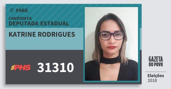 Santinho Katrine Rodrigues 31310 (PHS) Deputada Estadual | Pará | Eleições 2018