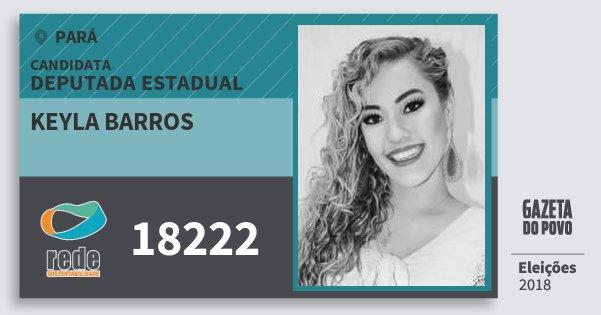 Santinho Keyla Barros 18222 (REDE) Deputada Estadual | Pará | Eleições 2018
