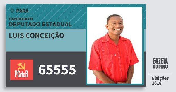 Santinho Luis Conceição 65555 (PC do B) Deputado Estadual | Pará | Eleições 2018