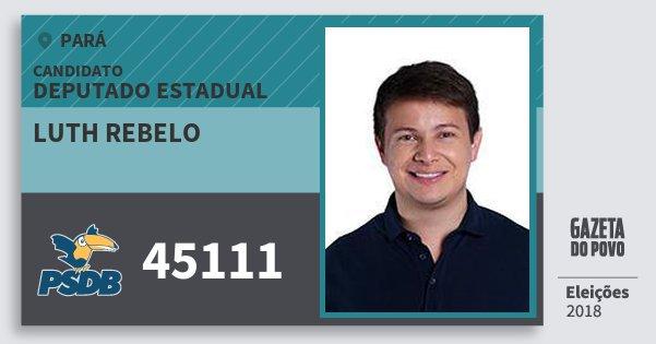Santinho Luth Rebelo 45111 (PSDB) Deputado Estadual | Pará | Eleições 2018