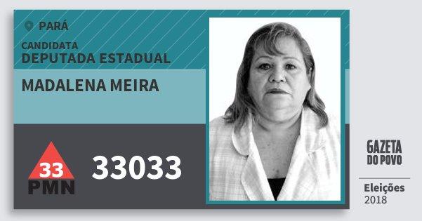 Santinho Madalena Meira 33033 (PMN) Deputada Estadual   Pará   Eleições 2018