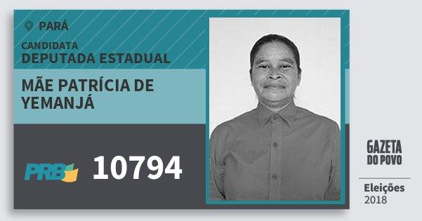 Santinho Mãe Patrícia de Yemanjá 10794 (PRB) Deputada Estadual | Pará | Eleições 2018