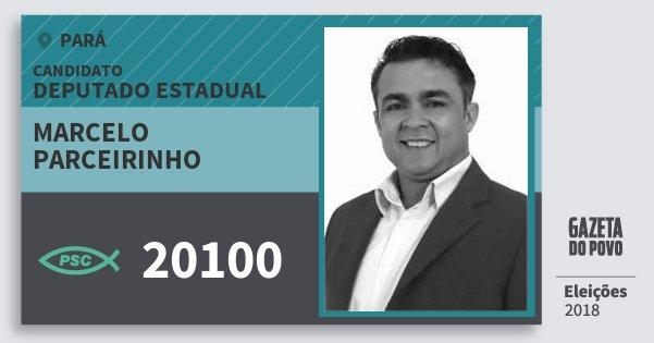 Santinho Marcelo Parceirinho 20100 (PSC) Deputado Estadual | Pará | Eleições 2018