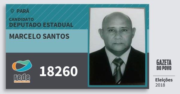 Santinho Marcelo Santos 18260 (REDE) Deputado Estadual   Pará   Eleições 2018