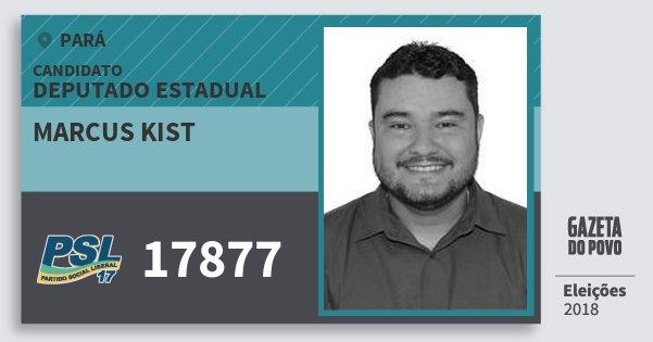 Santinho Marcus Kist 17877 (PSL) Deputado Estadual | Pará | Eleições 2018