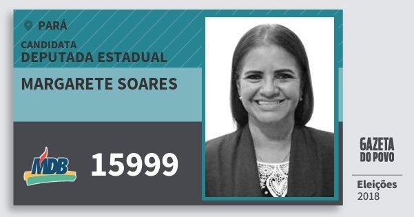 Santinho Margarete Soares 15999 (MDB) Deputada Estadual | Pará | Eleições 2018