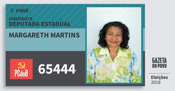 Santinho Margareth Martins 65444 (PC do B) Deputada Estadual | Pará | Eleições 2018