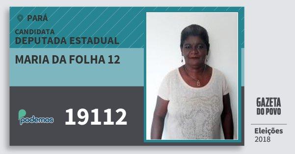 Santinho Maria da Folha 12 19112 (PODE) Deputada Estadual | Pará | Eleições 2018
