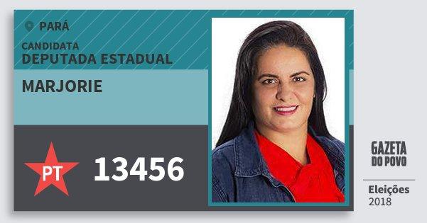 Santinho Marjorie 13456 (PT) Deputada Estadual | Pará | Eleições 2018