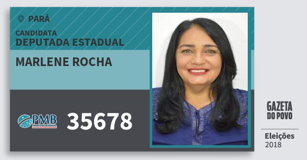 Santinho Marlene Rocha 35678 (PMB) Deputada Estadual | Pará | Eleições 2018