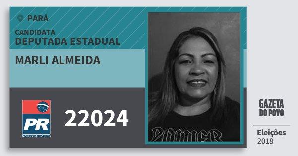 Santinho Marli Almeida 22024 (PR) Deputada Estadual | Pará | Eleições 2018