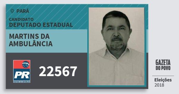 Santinho Martins da Ambulância 22567 (PR) Deputado Estadual | Pará | Eleições 2018
