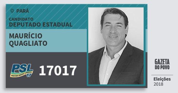 Santinho Maurício Quagliato 17017 (PSL) Deputado Estadual | Pará | Eleições 2018