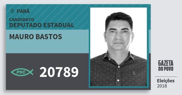 Santinho Mauro Bastos 20789 (PSC) Deputado Estadual | Pará | Eleições 2018