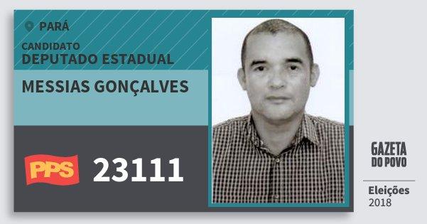 Santinho Messias Gonçalves 23111 (PPS) Deputado Estadual | Pará | Eleições 2018