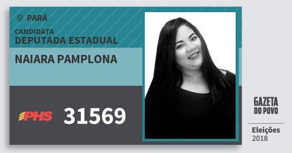 Santinho Naiara Pamplona 31569 (PHS) Deputada Estadual | Pará | Eleições 2018
