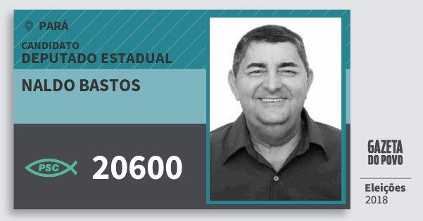 Santinho Naldo Bastos 20600 (PSC) Deputado Estadual | Pará | Eleições 2018