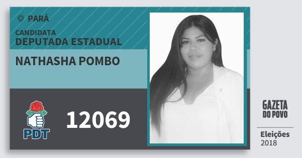 Santinho Nathasha Pombo 12069 (PDT) Deputada Estadual   Pará   Eleições 2018