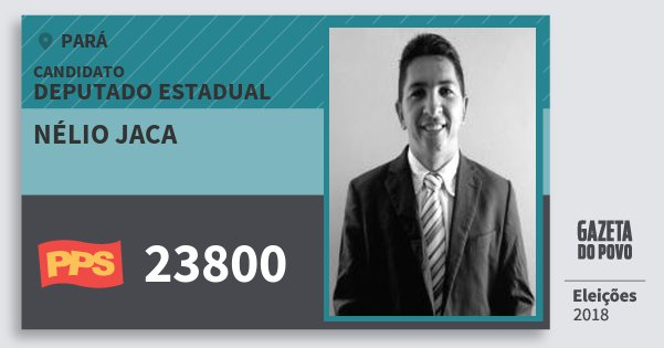 Santinho Nélio Jaca 23800 (PPS) Deputado Estadual | Pará | Eleições 2018