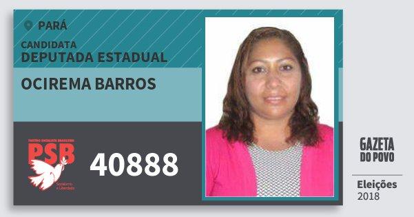 Santinho Ocirema Barros 40888 (PSB) Deputada Estadual | Pará | Eleições 2018