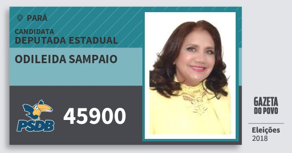 Santinho Odileida Sampaio 45900 (PSDB) Deputada Estadual | Pará | Eleições 2018