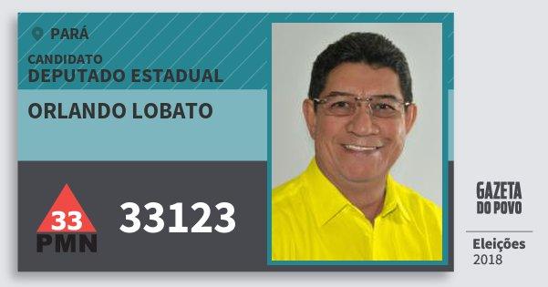 Santinho Orlando Lobato 33123 (PMN) Deputado Estadual | Pará | Eleições 2018