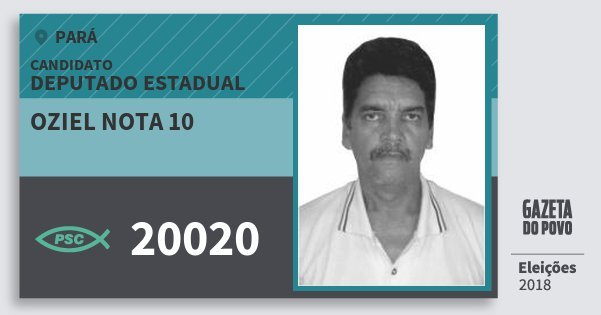 Santinho Oziel Nota 10 20020 (PSC) Deputado Estadual | Pará | Eleições 2018