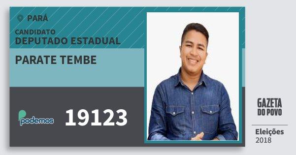 Santinho Parate Tembe 19123 (PODE) Deputado Estadual | Pará | Eleições 2018
