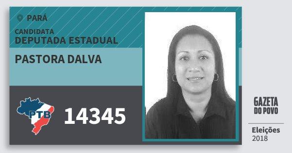 Santinho Pastora Dalva 14345 (PTB) Deputada Estadual | Pará | Eleições 2018