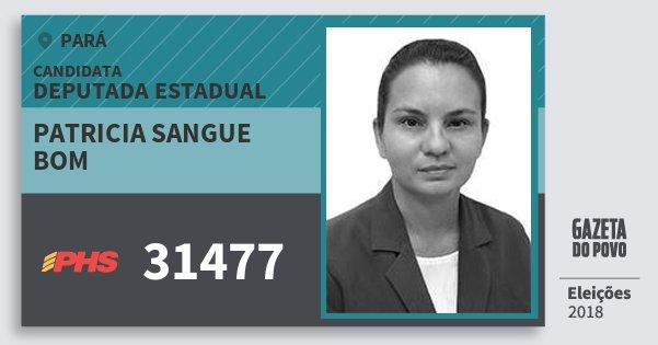 Santinho Patricia Sangue Bom 31477 (PHS) Deputada Estadual | Pará | Eleições 2018